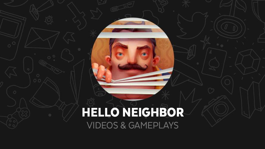 Vídeos de Hello Neighbor - Minijuegos com
